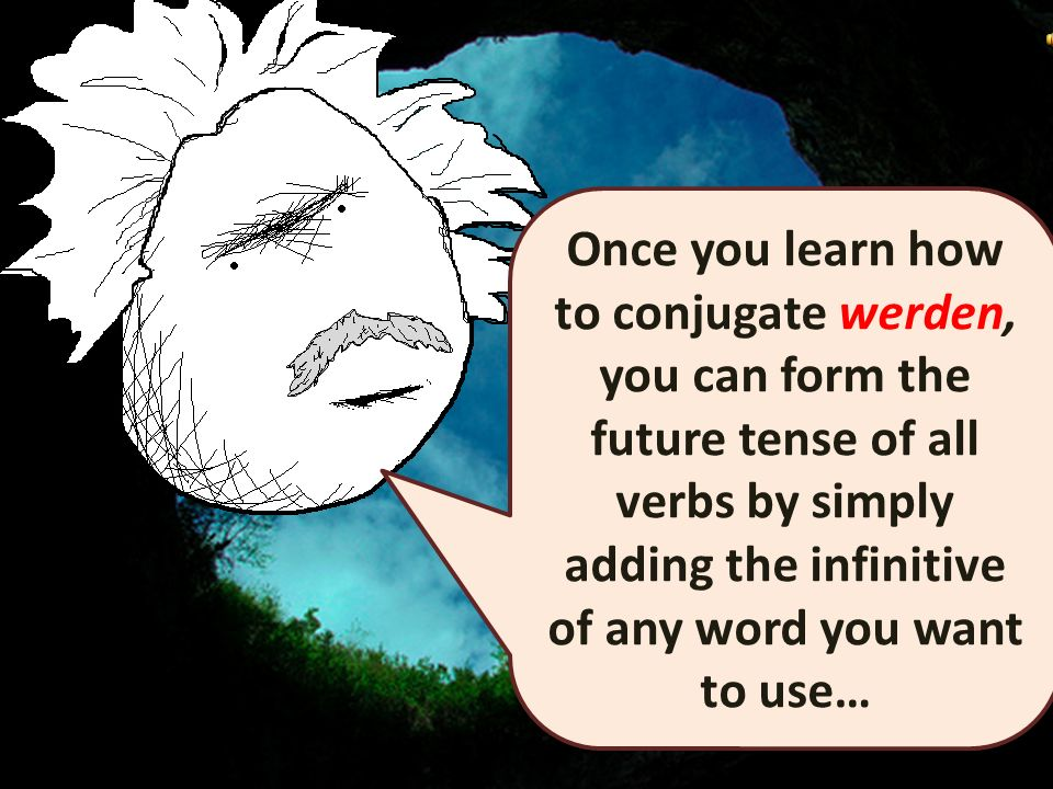 Most essentially you will need to know how to conjugate the verb werden.
