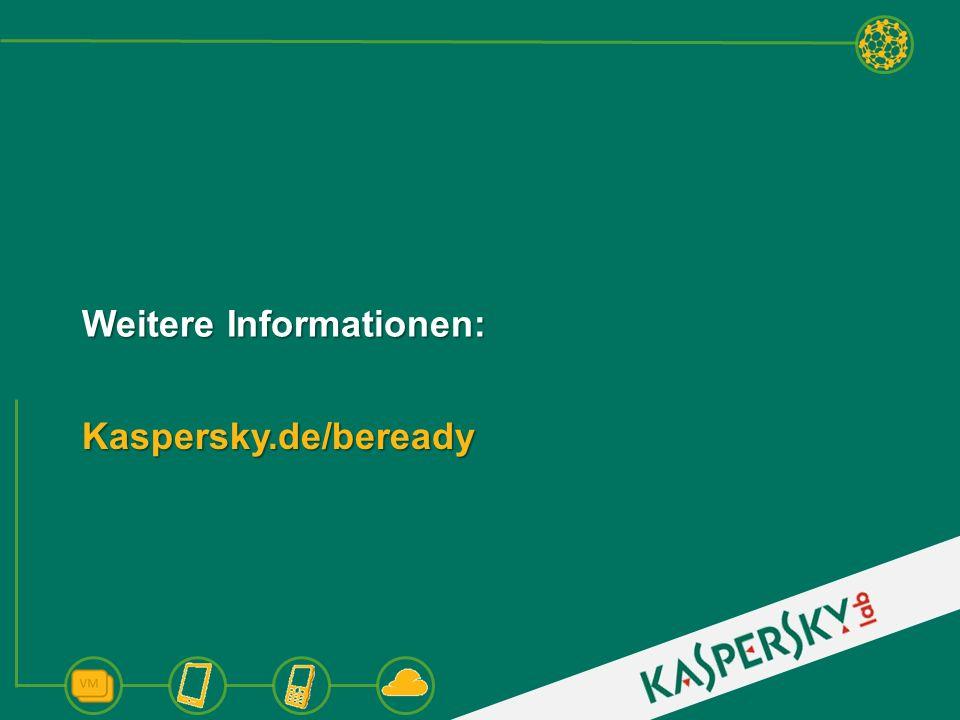 Weitere Informationen: Kaspersky.de/beready