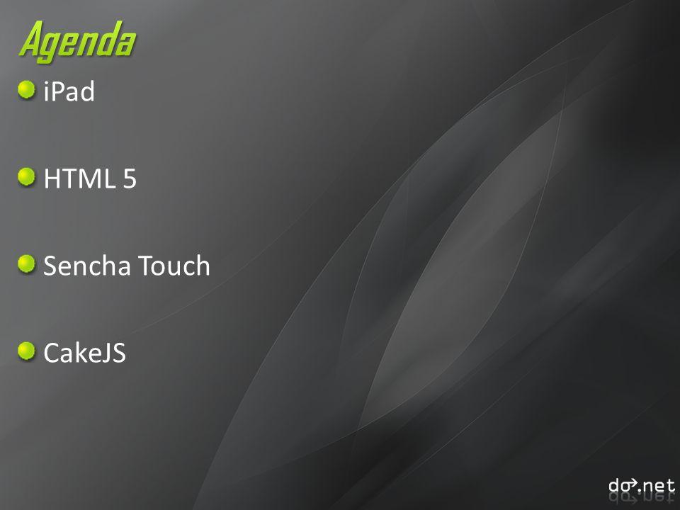 iPad HTML 5 Sencha Touch CakeJS
