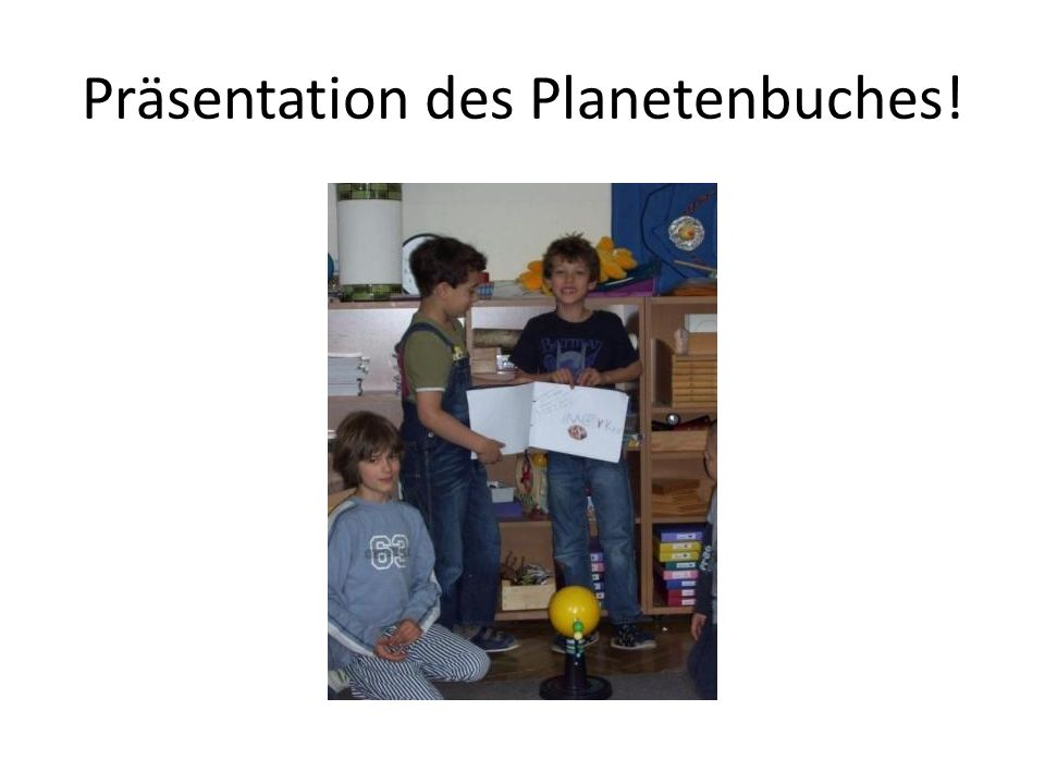Präsentation des Planetenbuches!