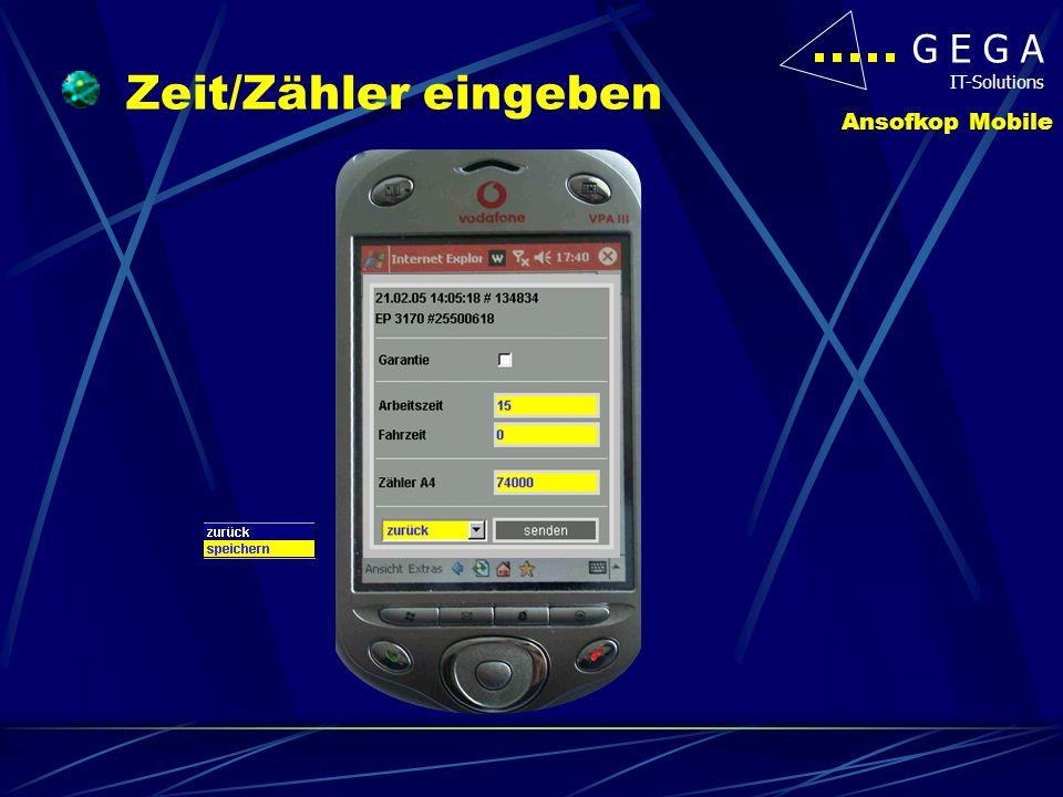 G E G A IT-Solutions Ansofkop Mobile E-Teile/VM eingeben