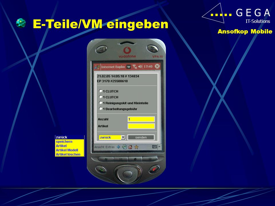 G E G A IT-Solutions Ansofkop Mobile E-Teile/VM eingeben