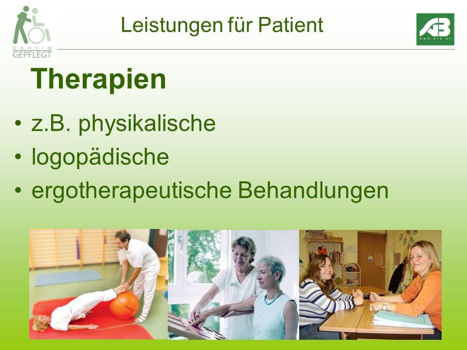 7 Leistungen für Patient Therapien z.B. physikalische logopädische ergotherapeutische Behandlungen