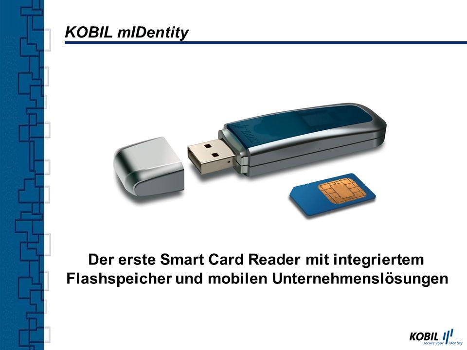 Der erste Smart Card Reader mit integriertem Flashspeicher und mobilen Unternehmenslösungen KOBIL mIDentity