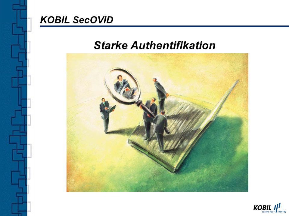 Authentifikationsgeräte: Token Reader mIDentity Handy PDA SecOVID Server: Authentifikation Autorisierung Accounting KOBIL SecOVID