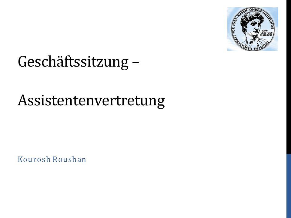 Geschäftssitzung – Assistentenvertretung Kourosh Roushan