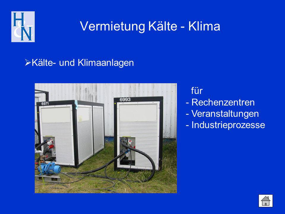 Kälte- und Klimaanlagen Vermietung Kälte - Klima für - Rechenzentren - Veranstaltungen - Industrieprozesse