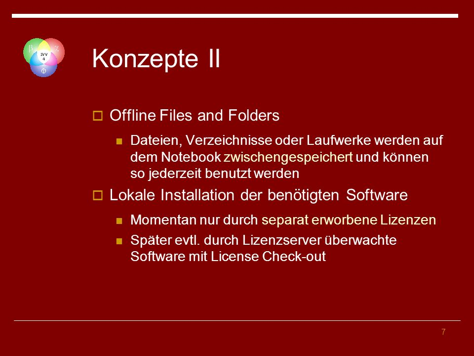 8 Implementation Zweiteilig Rechnerkonfiguration lokal und per Gruppenrichtlinie Konfiguration durch den jeweiligen Benutzer (für erweiterte Funktionalität)