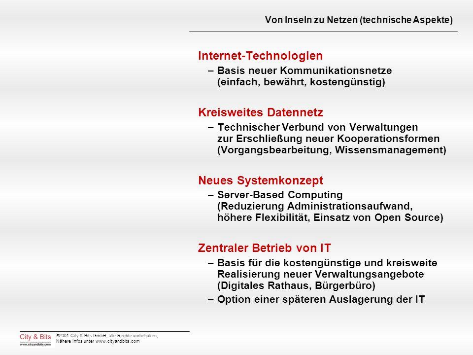 2001 City & Bits GmbH, alle Rechte vorbehalten, Nähere Infos unter www.cityandbits.com Von Inseln zu Netzen (technische Aspekte) Internet-Technologien