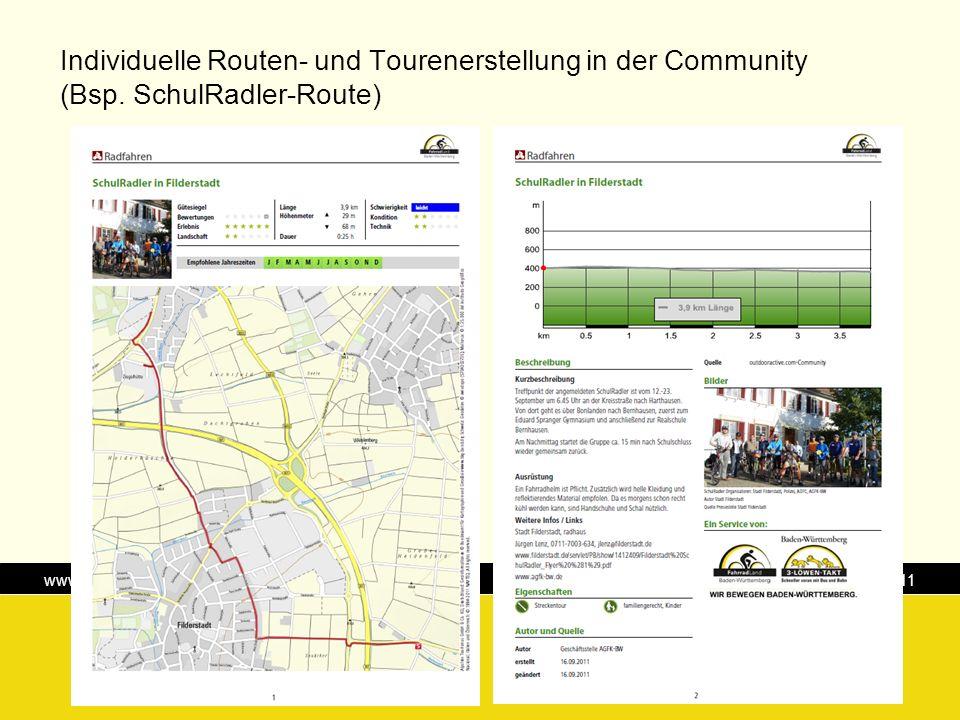 www.radroutenplaner-bw.de Karlsruhe, 13. Oktober 2011 Individuelle Routen- und Tourenerstellung in der Community (Bsp. SchulRadler-Route)