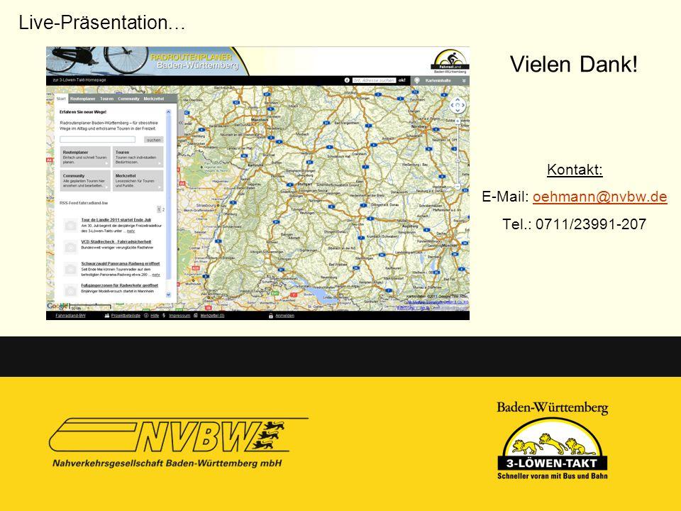 Vielen Dank! Kontakt: E-Mail: oehmann@nvbw.deoehmann@nvbw.de Tel.: 0711/23991-207 Live-Präsentation…
