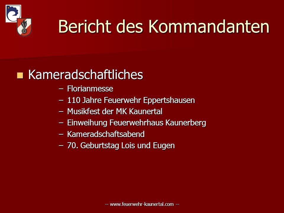 -- www.feuerwehr-kaunertal.com -- Bericht des Kommandanten Bericht des Kommandanten Kameradschaftliches Kameradschaftliches –Florianmesse –110 Jahre F
