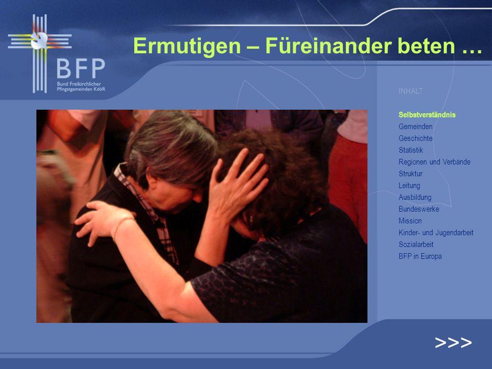 BFP Bund Freikirchlicher Pfingstgemeinden Zusammengestellt von Bundessekretär Hartmut Knorr (2005)