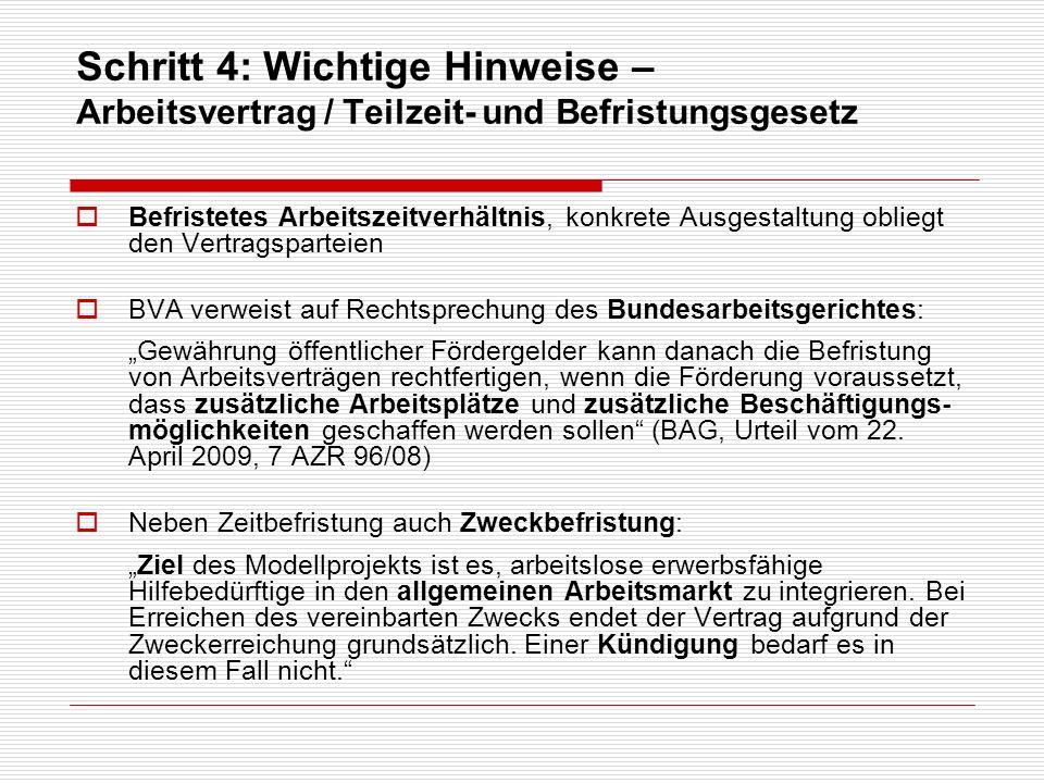 Befristetes Arbeitszeitverhältnis, konkrete Ausgestaltung obliegt den Vertragsparteien BVA verweist auf Rechtsprechung des Bundesarbeitsgerichtes: Gew