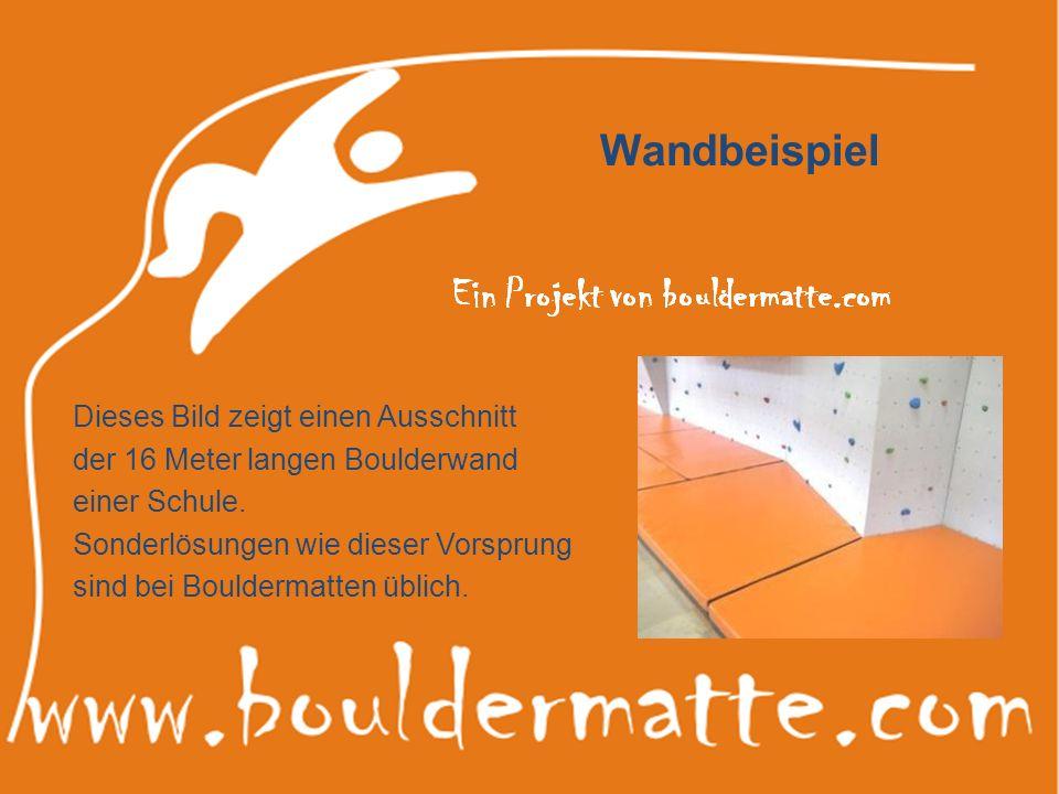 Wandbeispiel Dieses Bild zeigt einen Ausschnitt der 16 Meter langen Boulderwand einer Schule. Sonderlösungen wie dieser Vorsprung sind bei Bouldermatt