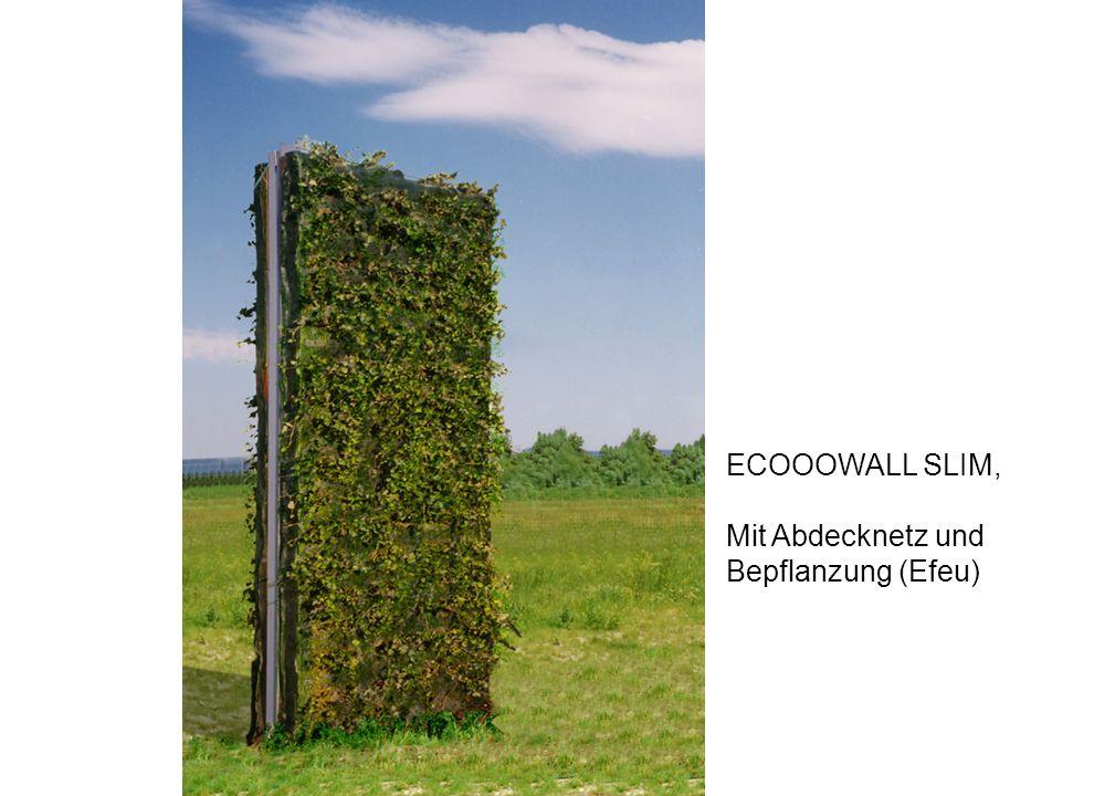 ECOOOWALL SLIM, Mit Abdecknetz und Bepflanzung (Efeu)