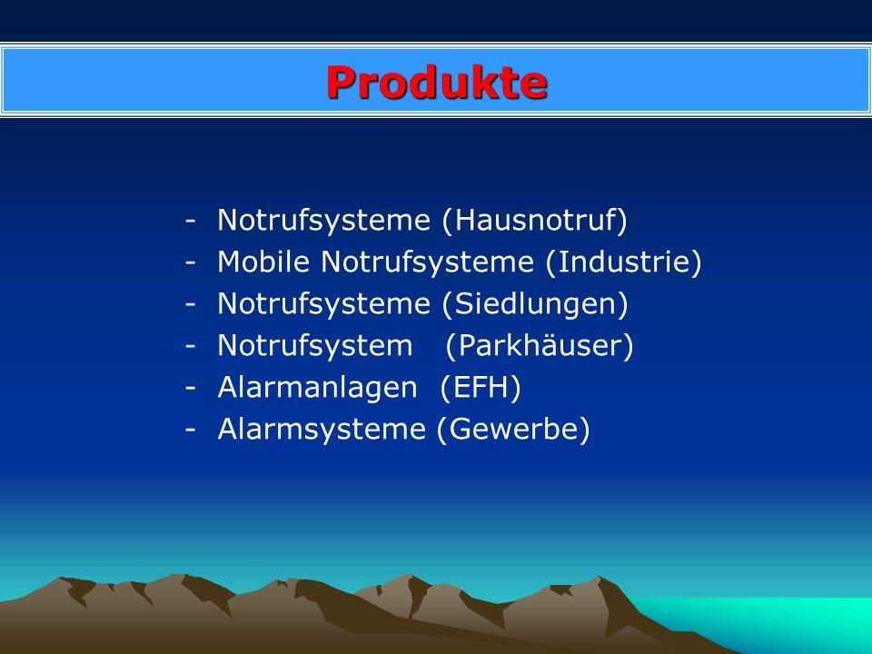 Produkte -Notrufsysteme (Hausnotruf) -Mobile Notrufsysteme (Industrie) -Notrufsysteme (Siedlungen) -Notrufsystem (Parkhäuser) - Alarmanlagen (EFH) - A