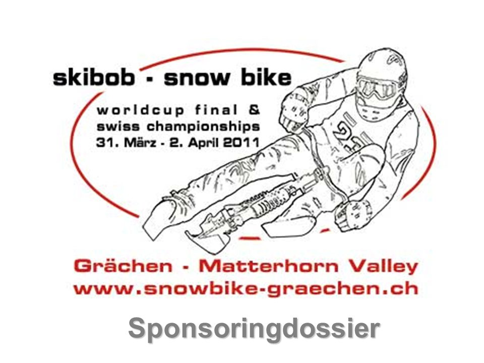 Sponsoringmöglichkeiten Sponsor Bronze Ihre Leistung:CHF 1000.00 Unsere Leistung / Sie haben Anrecht auf: -Auflistung des Logos auf allen Printmedien (inkl.
