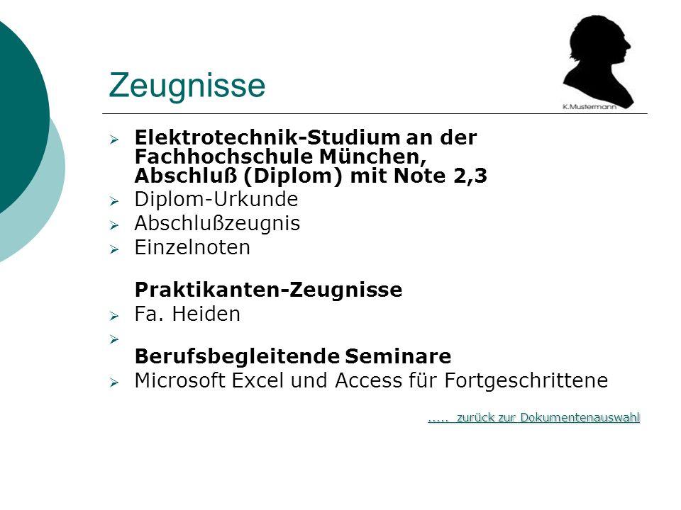 Zeugnisse Elektrotechnik-Studium an der Fachhochschule München, Abschluß (Diplom) mit Note 2,3 Diplom-Urkunde Abschlußzeugnis Einzelnoten Praktikanten