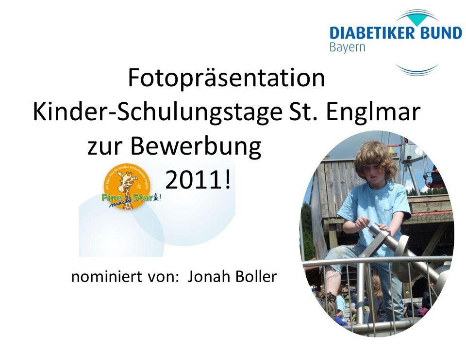 Fotopräsentation Kinder-Schulungstage St. Englmar zur Bewerbung 2011! nominiert von: Jonah Boller