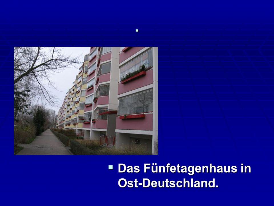 . Das Fünfetagenhaus in Ost-Deutschland. Das Fünfetagenhaus in Ost-Deutschland.