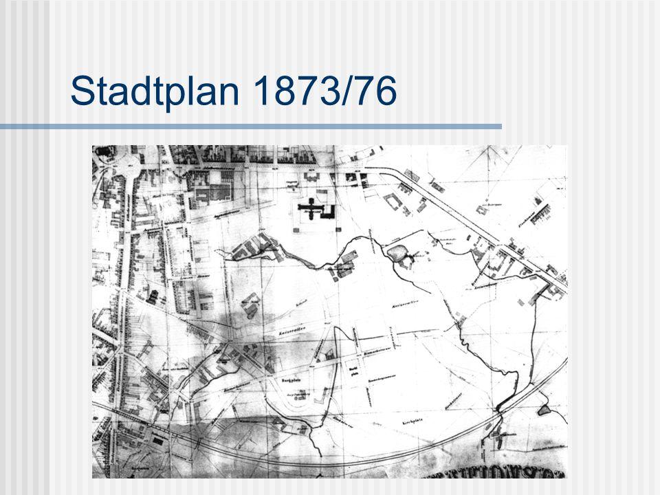 Stadtplan 1873/76