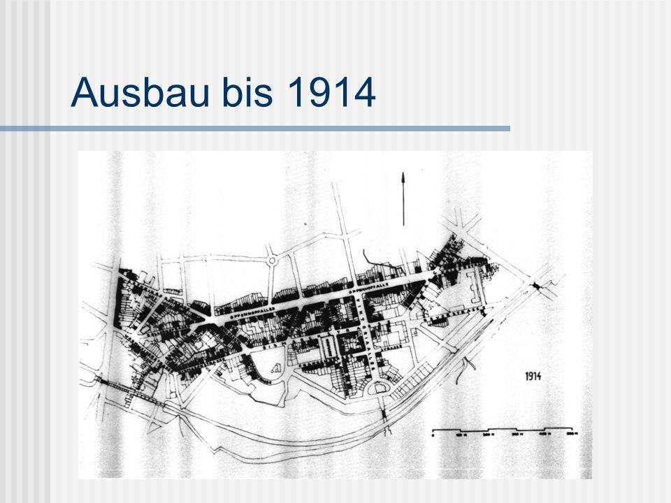Ausbau bis 1914
