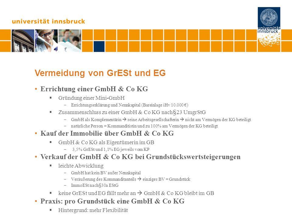 Vermeidung von GrESt und EG Errichtung einer GmbH & Co KG Gründung einer Mini-GmbH Errichtungserklärung und Nennkapital (Bareinlage iHv 10.000 ) Zusam