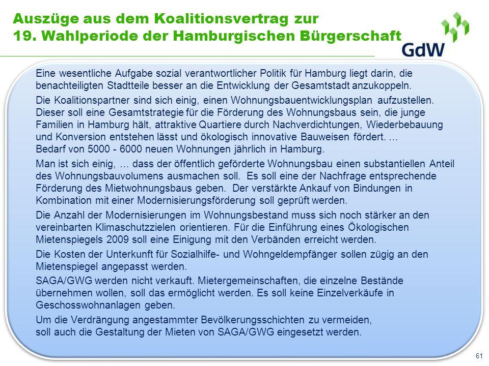 Auszüge aus dem Koalitionsvertrag zur 19. Wahlperiode der Hamburgischen Bürgerschaft Eine wesentliche Aufgabe sozial verantwortlicher Politik für Hamb