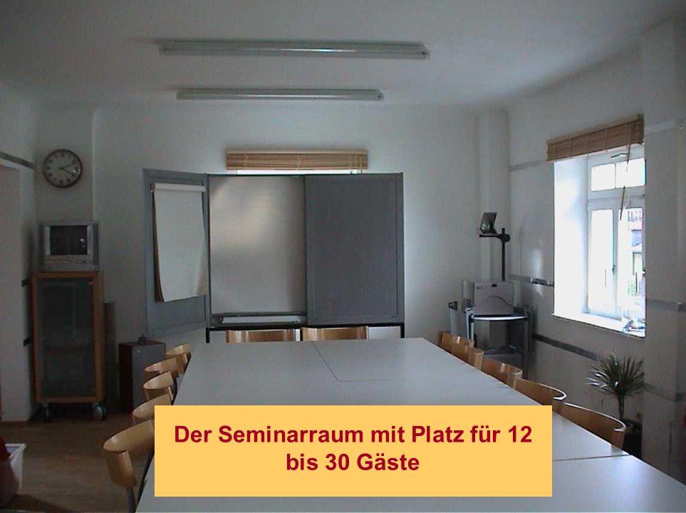 Der Seminarraum mit Platz für 12 bis 30 Gäste