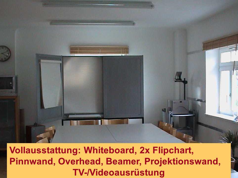 Vollausstattung: Whiteboard, 2x Flipchart, Pinnwand, Overhead, Beamer, Projektionswand, TV-/Videoausrüstung