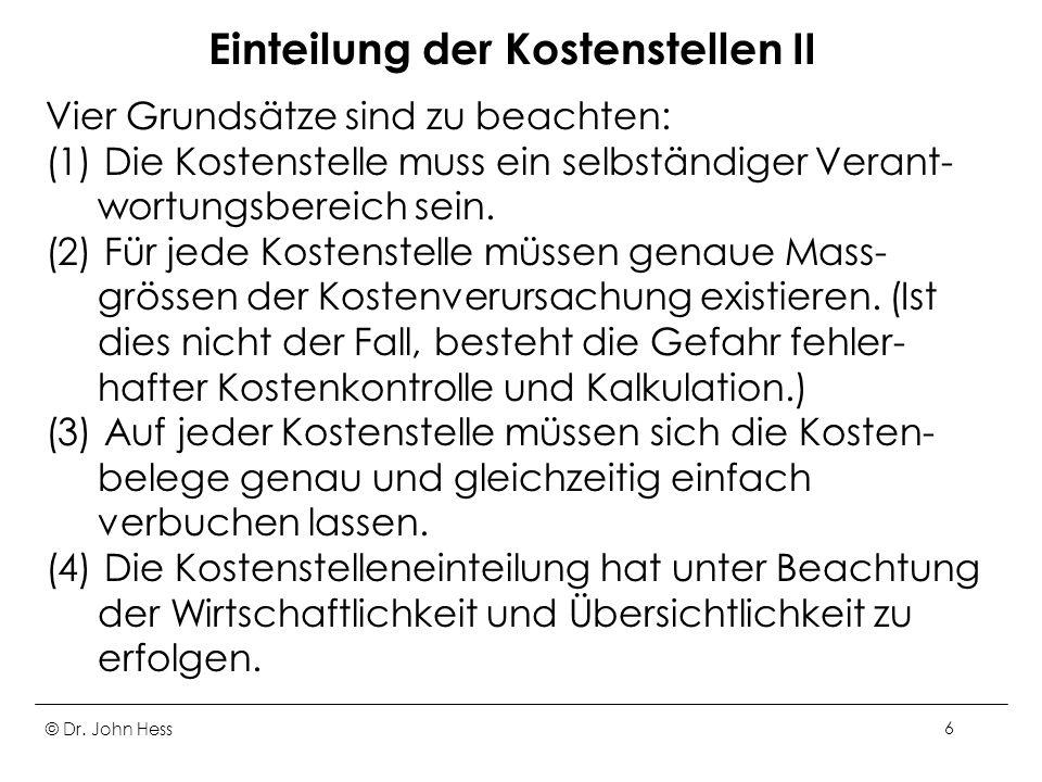 © Dr.John Hess17 Betriebsabrechnungsbogen I 1.