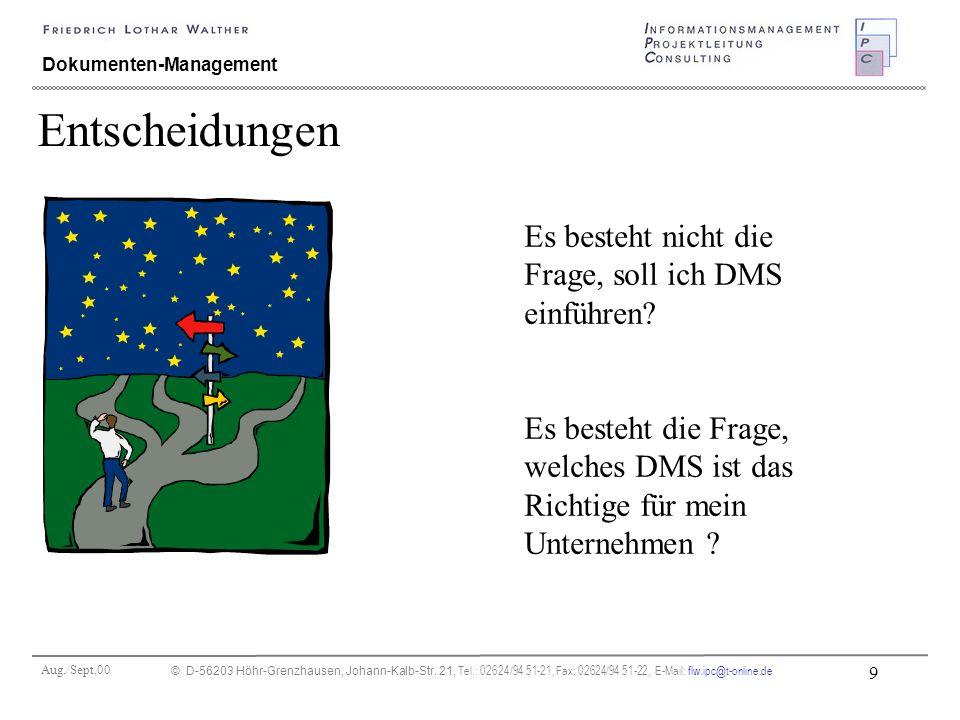 Aug./Sept.00 © D-56203 Höhr-Grenzhausen, Johann-Kalb-Str. 21, Tel.: 02624/94 51-21, Fax: 02624/94 51-22, E-Mail: flw.ipc@t-online.de 9 Dokumenten-Mana