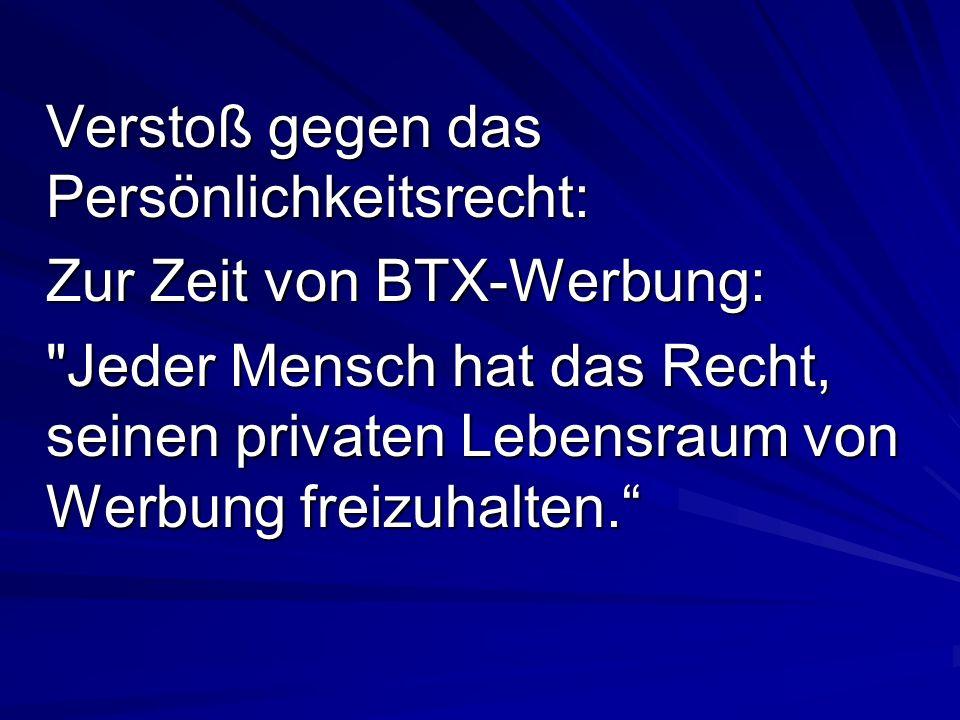Verstoß gegen das Persönlichkeitsrecht: Zur Zeit von BTX-Werbung: Jeder Mensch hat das Recht, seinen privaten Lebensraum von Werbung freizuhalten.