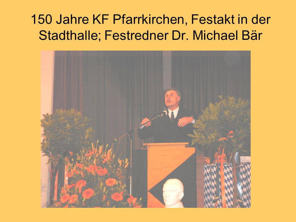150 Jahre KF Pfarrkirchen, Festakt in der Stadthalle; Festredner Dr. Michael Bär
