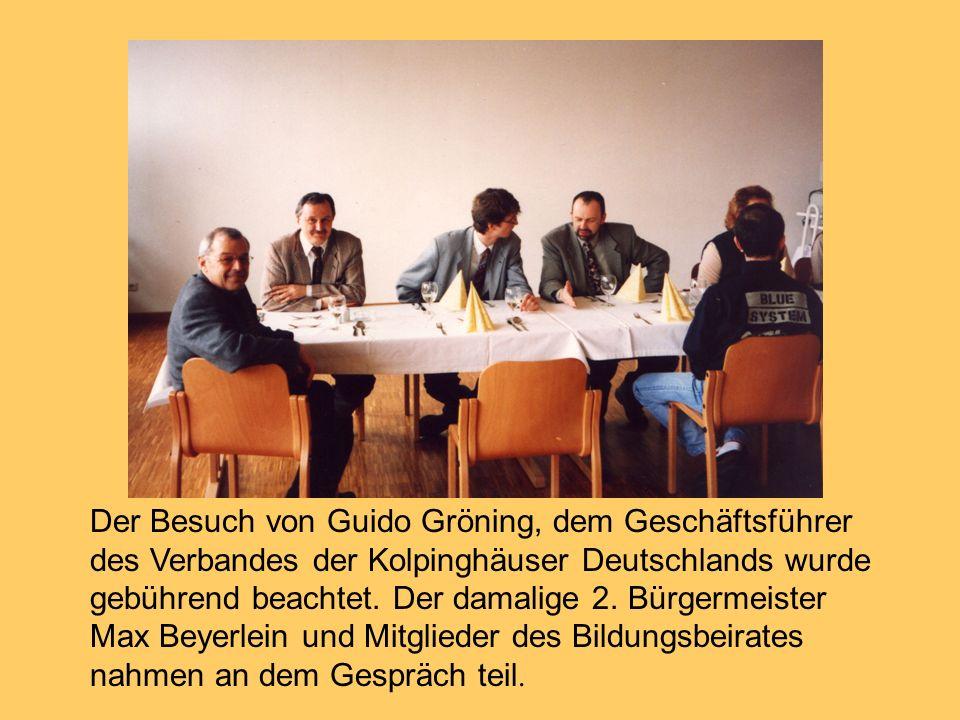 Der Besuch von Guido Gröning, dem Geschäftsführer des Verbandes der Kolpinghäuser Deutschlands wurde gebührend beachtet. Der damalige 2. Bürgermeister