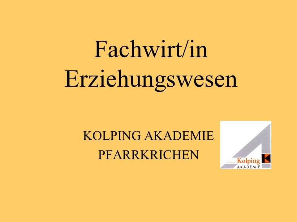 Fachwirt/in Erziehungswesen KOLPING AKADEMIE PFARRKRICHEN