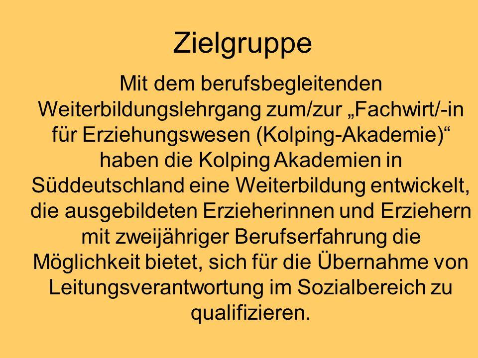 Zielgruppe Mit dem berufsbegleitenden Weiterbildungslehrgang zum/zur Fachwirt/-in für Erziehungswesen (Kolping-Akademie) haben die Kolping Akademien i