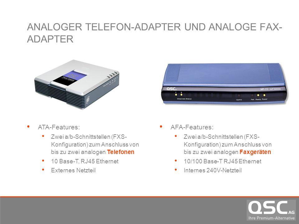 ANALOGER TELEFON-ADAPTER UND ANALOGE FAX- ADAPTER ATA-Features: Zwei a/b-Schnittstellen (FXS- Konfiguration) zum Anschluss von bis zu zwei analogen Te