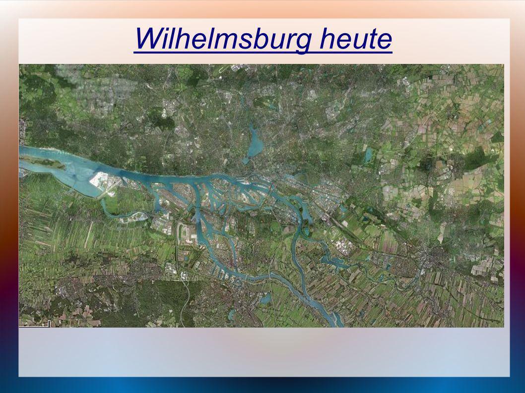 Wilhelmsburg heute Entwicklung bis zur jetzigen Situation Wichtige Informationen aus der Vergangenheit Ursprüngliche Prognosen, die sich als falsch he