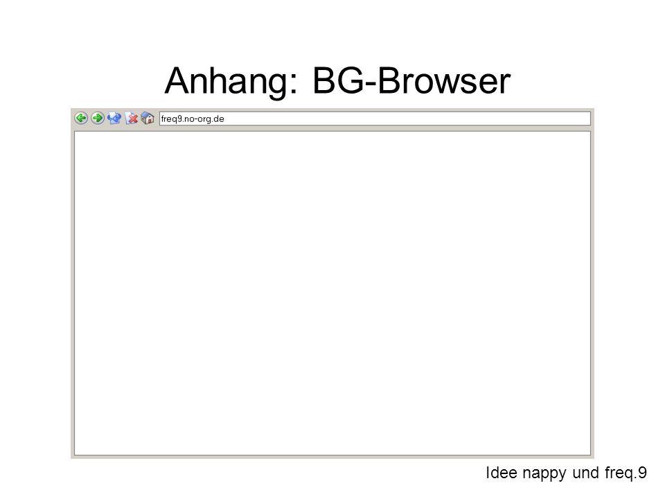 Idee nappy und freq.9 Anhang: BG-Browser