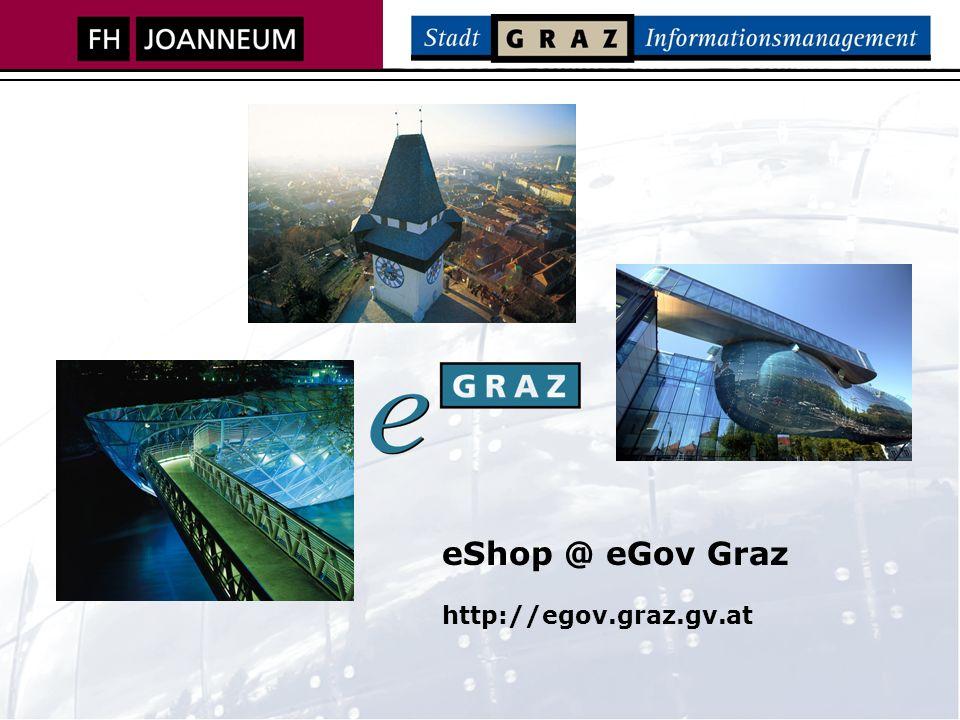 eShop @ eGov Graz http://egov.graz.gv.at