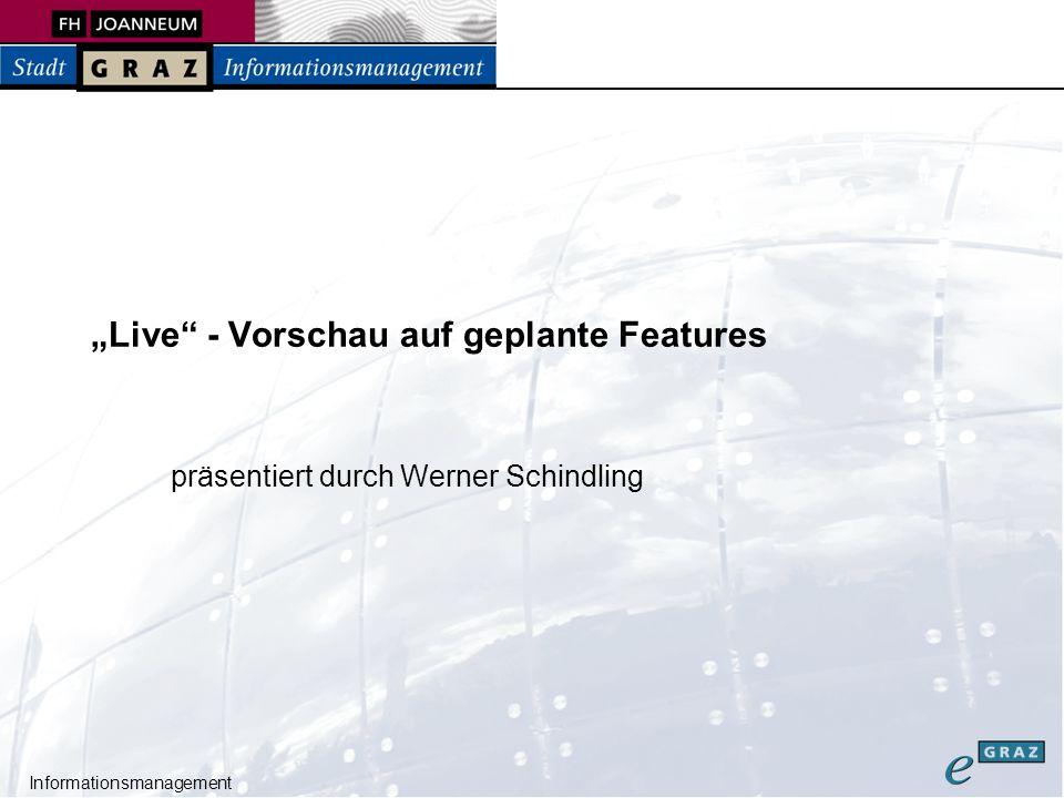 Informationsmanagement Live - Vorschau auf geplante Features präsentiert durch Werner Schindling
