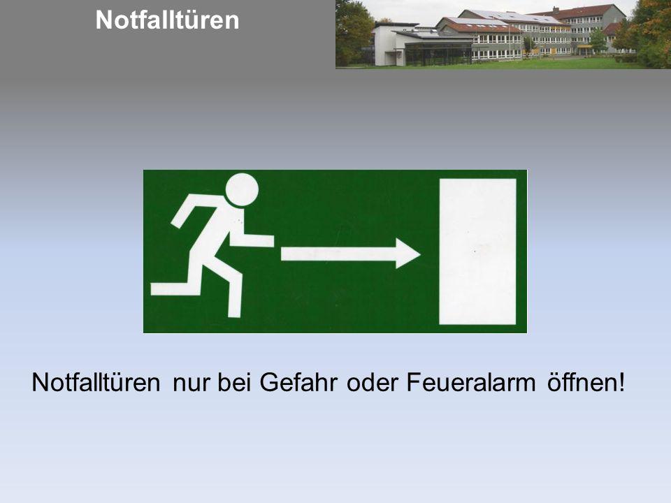Notfalltüren Notfalltüren nur bei Gefahr oder Feueralarm öffnen!