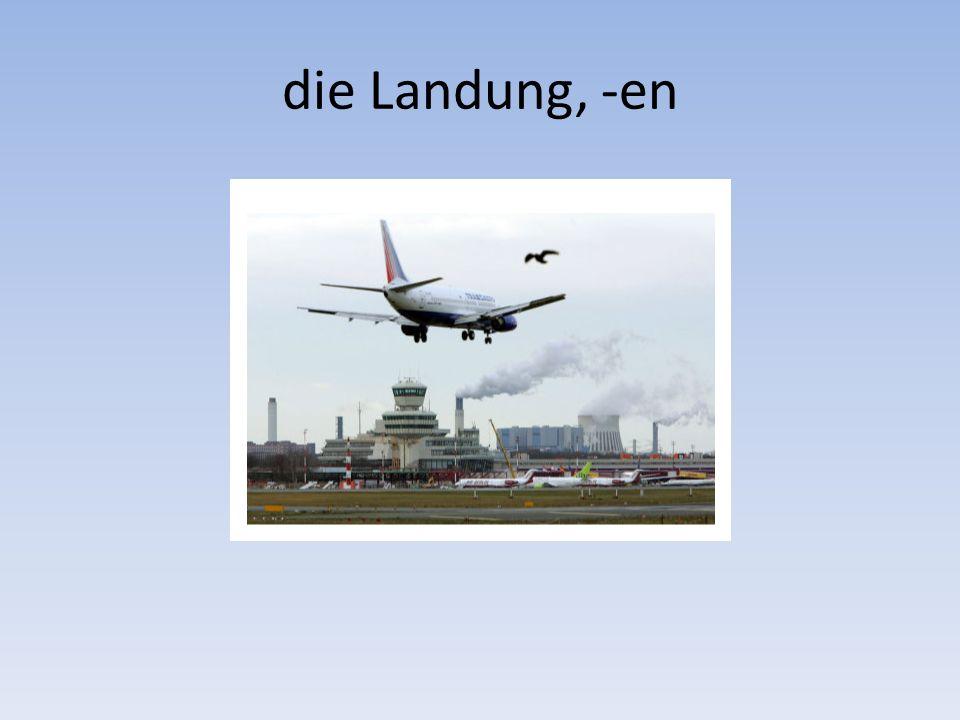 die Landung, -en