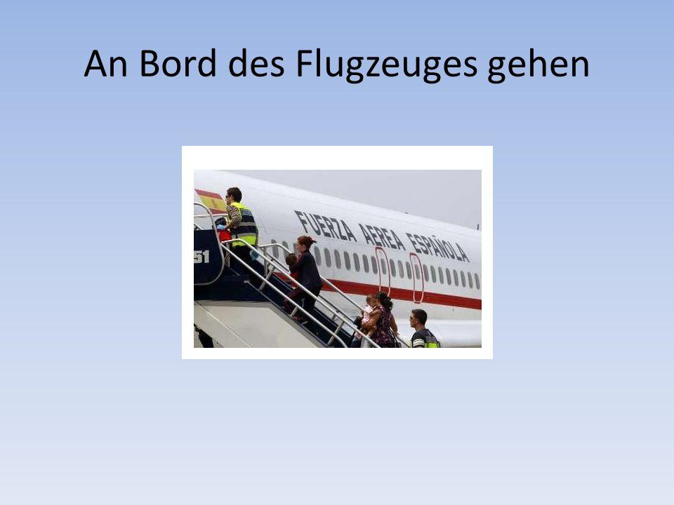 An Bord des Flugzeuges gehen