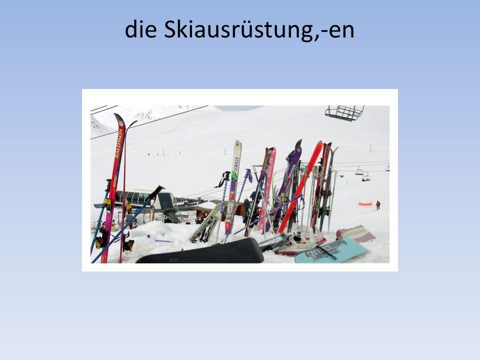 die Skiausrüstung,-en