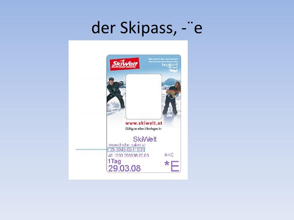 der Skipass, -¨e