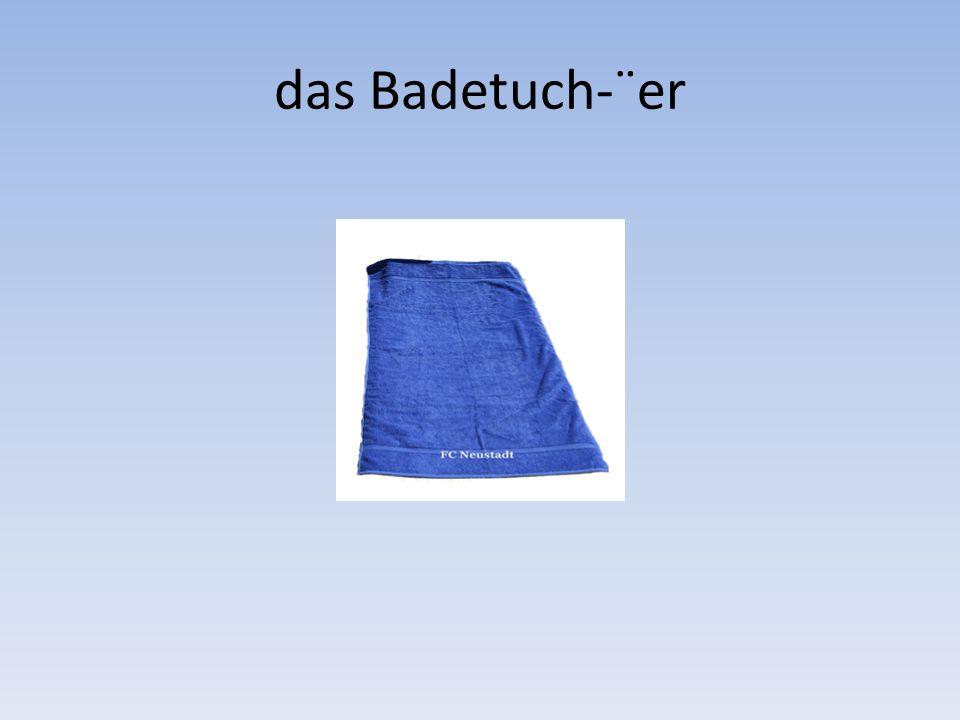 das Badetuch-¨er