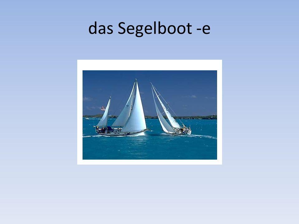 das Segelboot -e